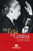 """""""Frå Evita til Cristina - om anarkismen, peronismen og kampen mot nyliberalismen"""" av Johannes Nymark"""