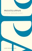"""""""Prästkappan"""" av Sven Delblanc"""