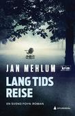 """""""Lang tids reise kriminalroman"""" av Jan Mehlum"""
