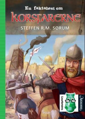 """""""En faktahest om korsfarerne"""" av Steffen R. M. Sørum"""