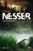 """""""Halvmorderen en beretning om Adalbert Hanzon i nåtid og fortid, forfattet av ham selv"""" av Håkan Nesser"""