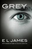 """Grey - the story from Christian's perspective"" av E.L. James"