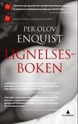 """""""Lignelsesboken - en kjærlighetsroman"""" av Per Olov Enquist"""