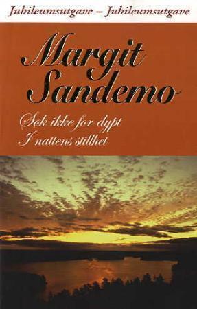 """""""Søk ikke for dypt ; I nattens stillhet"""" av Margit Sandemo"""