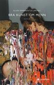 """""""Bra kunst om menn - roman"""" av Ellen Emmerentze Jervell"""