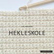 """Hekleskole"" av Sys Fredens"