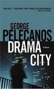 """""""Drama city"""" av George P. Pelecanos"""