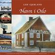 """""""Navn i Oslo"""" av Leif Gjerland"""