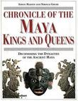 """Chronicle of the Maya Kings and Queens Deciphering the Dynasties of the Ancient Maya"" av Simon Martin"