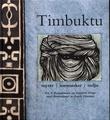 """""""Timbuktu - myter, mennesker, miljø"""" av Tor A. Benjaminsen"""