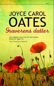 """""""Graverens datter"""" av Joyce Carol Oates"""