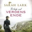 """""""Et håp ved verdens ende - roman"""" av Sarah Lark"""