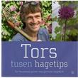 """Tors tusen hagetips - Tor Smaaland guider deg gjennom hageåret"" av Tor Smaaland"