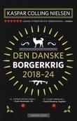 """""""Den danske borgerkrig"""" av Kaspar Colling Nielsen"""