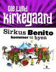 """""""Sirkus Benito kommer til byen"""" av Ole Lund Kirkegaard"""