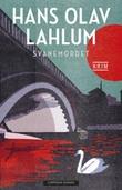 """""""Svanemordet"""" av Hans Olav Lahlum"""