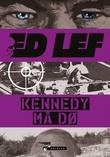 """""""Kennedy må dø"""" av Edouard Lefevre"""