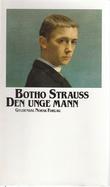 """""""Den unge mann"""" av Botho Strauss"""