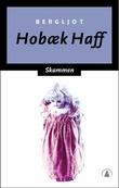 """""""Skammen - roman"""" av Bergljot Hobæk Haff"""