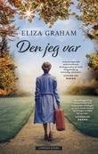"""""""Den jeg var"""" av Eliza Graham"""