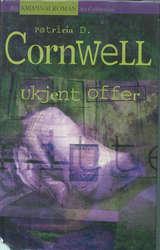 """""""Ukjent offer"""" av Patricia D. Cornwell"""