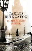 """""""Himmelens fange"""" av Carlos Ruiz Zafón"""