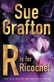 """""""R is for ricochet"""" av Sue Grafton"""