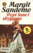 """""""Dypt inne i skyggene"""" av Margit Sandemo"""