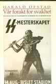 """""""Vår forakt for svakhet en analyse av nazismens normer og vurdering er"""" av Harald Ofstad"""