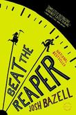 """Beat the Reaper - A Novel"" av Josh Bazell"