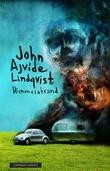 """""""Himmelstrand - det første stedet"""" av John Ajvide Lindqvist"""