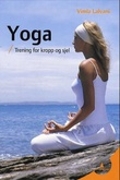 """""""Grunnleggende yoga - tøyninger som styrker, gir energi og minsker stress"""" av Vimla Lalvani"""