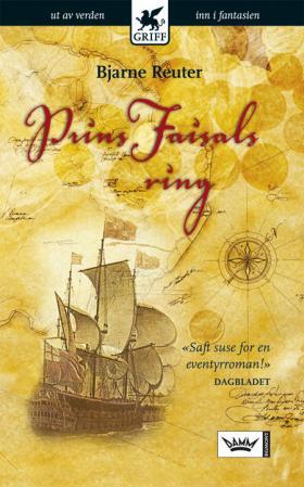 """""""Prins Faisals ring"""" av Bjarne Reuter"""