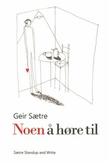 """""""Noen å høre til"""" av Geir Sætre"""
