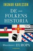 """""""De små folkens historia - Minoriteter i Europa"""" av Ingmar Karlsson"""