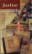 """""""Julie - roman"""" av Anne Karin Elstad"""