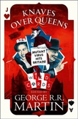 """Knaves over queens"" av George R.R. Martin"
