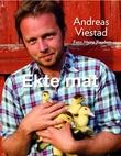 """Ekte mat"" av Andreas Viestad"