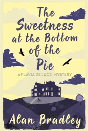 """The sweetness at the bottom of the pie - flavia 1"" av Alan Bradley"
