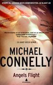"""Angels flight - en Harry Bosch-roman"" av Michael Connelly"