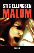 """""""Malum"""" av Stig Ellingsen"""