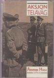"""""""Aksjon Telavåg"""" av Arnfinn Haga"""