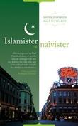 """""""Islamister og naivister et anklageskrift"""" av Karen Jespersen"""