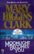 """Moonlight becomes you"" av Mary Higgins Clark"