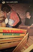 """""""Ramme alvor"""" av Dick Francis"""