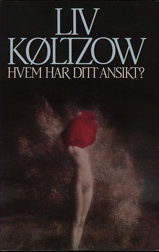 """""""Hvem har ditt ansikt?"""" av Liv Køltzow"""