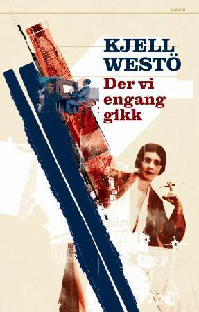 """""""Der vi engang gikk"""" av Kjell Westö"""