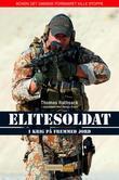 """""""Elitesoldat - i krig på fremmed jord"""" av Thomas Rathsack"""