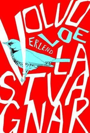 """""""Volvo lastvagnar - roman"""" av Erlend Loe"""