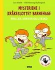 """""""Mysteriene i Kråkelottet barnehage - Briller, sokker og utesko"""" av Lars Mæhle"""